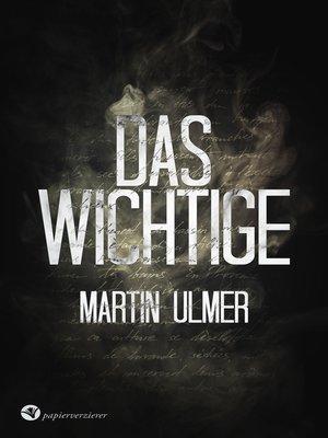 cover image of Das Wichtige