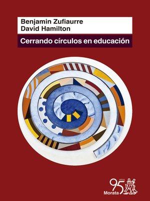 cover image of Cerrando círculos en Educación