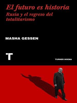 cover image of El futuro es historia