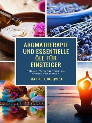 cover image of Aromatherapie und Essentielle Öle für Einsteiger
