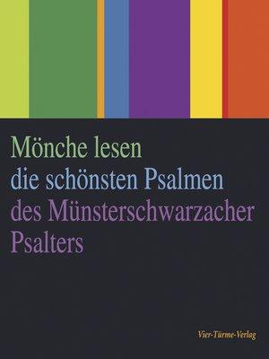 cover image of Mönche lesen die schönsten Psalmen des Münsterschwarzacher Psalters