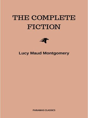 cover image of Complete Novels of Lucy Maud Montgomery