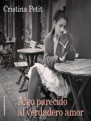 cover image of Algo parecido al verdadero amor