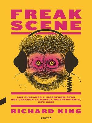 cover image of Freak Scene