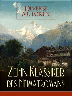 cover image of Zehn Klassiker des Heimatromans