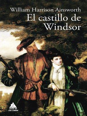 cover image of El castillo de Windsor