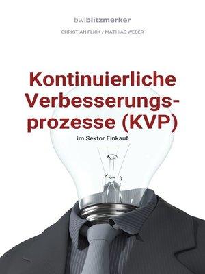 cover image of Kontinuierliche Verbesserungsprozesse (KVP) im Sektor Einkauf