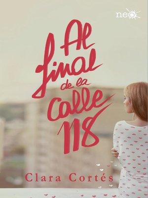 cover image of Al final de la calle 118