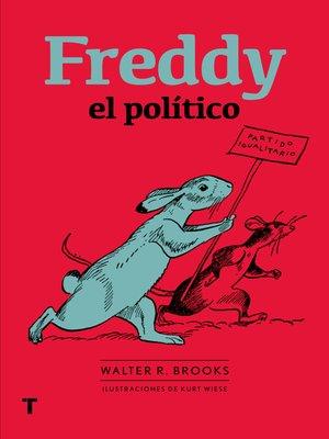 cover image of Freddy el político