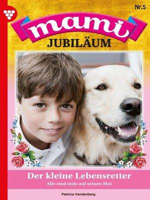 cover image of Mami Jubiläum 5 – Familienroman