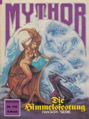cover image of Mythor 143