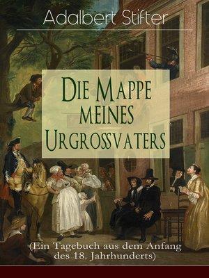 cover image of Die Mappe meines Urgroßvaters (Ein Tagebuch aus dem Anfang des 18. Jahrhunderts)