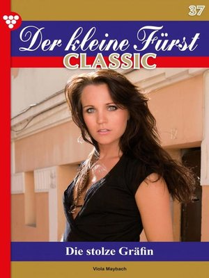 cover image of Der kleine Fürst Classic 37 – Adelsroman