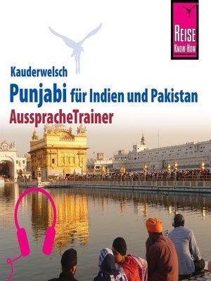 cover image of Reise Know-How Kauderwelsch AusspracheTrainer Punjabi für Indien und Pakistan