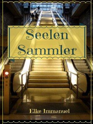 cover image of Seelen Sammler