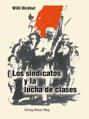 cover image of Los sindicatos y la lucha de clases