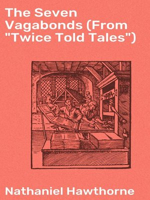 "cover image of The Seven Vagabonds (From ""Twice Told Tales"")"