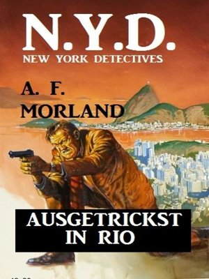 cover image of N.Y.D.--Ausgetrickst in Rio (New York Detectives)