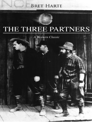 cover image of THE THREE PARTNERS (A Western Classic)