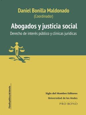 cover image of Abogados y justicia social