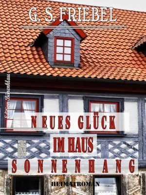 cover image of Neues Glück im Haus Sonnenhang