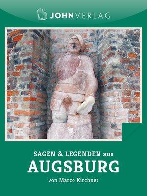 cover image of Sagen und Legenden aus Augsburg