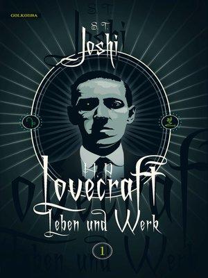 cover image of H. P. Lovecraft--Leben und Werk, Band 1