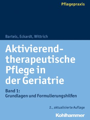 cover image of Aktivierend-therapeutische Pflege in der Geriatrie, Band 1