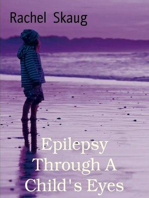 cover image of Epilepsy Through a Child's Eyes