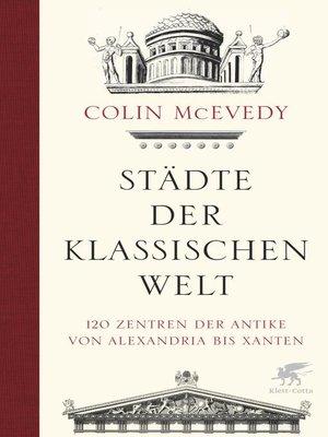 cover image of Städte der Klassischen Welt