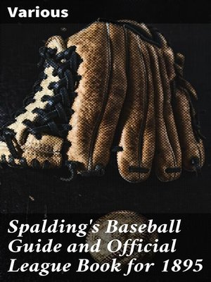 cover image of Spalding's Baseball Guide and Official League Book for 1895