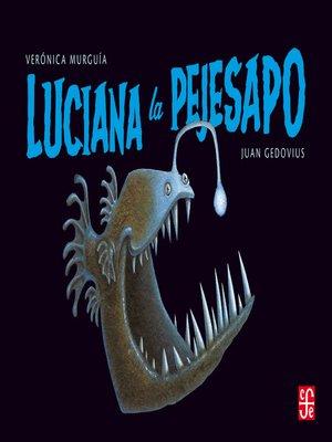 cover image of Luciana la pejesapo