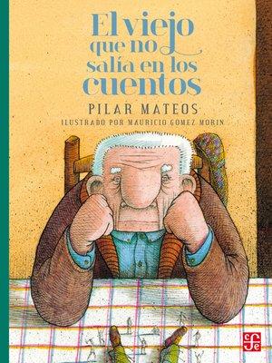 cover image of El viejo que no salía en los cuentos