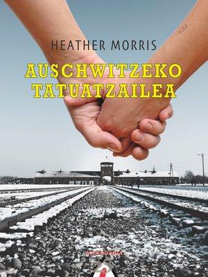 cover image of Auschwitzeko tatuatzailea