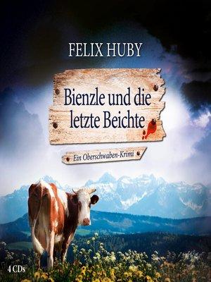 cover image of Bienzle und die letzte Beichte