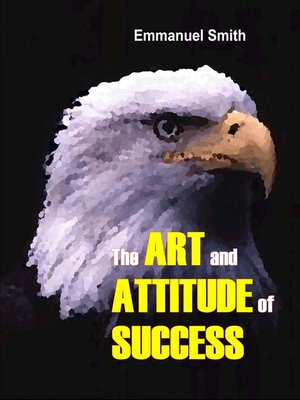 cover image of The Art and Attitude of Success