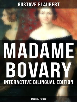 cover image of MADAME BOVARY--Interactive Bilingual Edition (English / French)