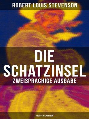 cover image of Die Schatzinsel (Zweisprachige Ausgabe