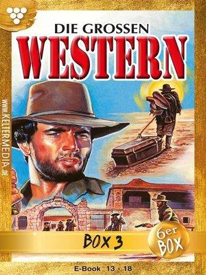 cover image of Die großen Western Jubiläumsbox 3