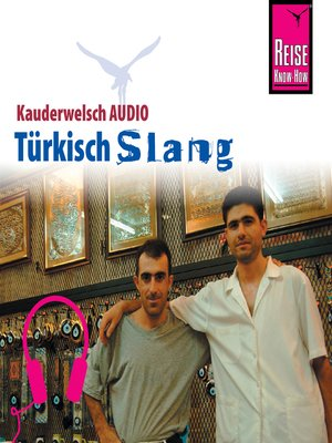 cover image of Reise Know-How Kauderwelsch AUDIO Türkisch Slang
