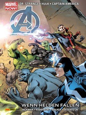 cover image of Marvel NOW! PB Avengers 7--Wenn Helden fallen
