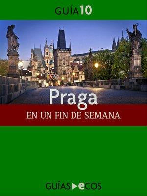 cover image of Praga. En un fin de semana