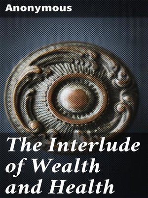 cover image of The Interlude of Wealth and Health