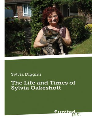 cover image of The Life and Times of Sylvia Oakeshott
