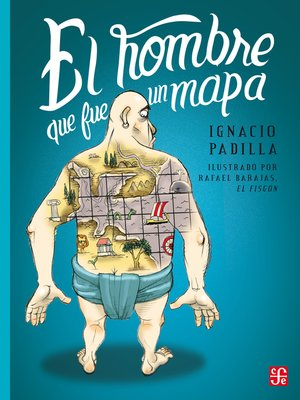 cover image of El hombre que fue un mapa