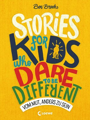 cover image of Stories for Kids Who Dare to be Different--Vom Mut, anders zu sein