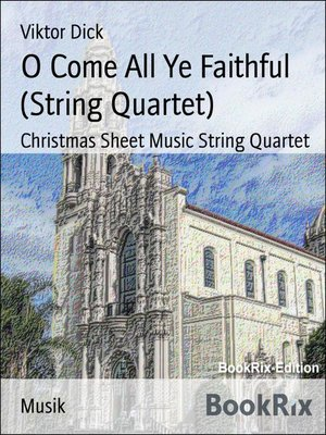 cover image of O Come All Ye Faithful (String Quartet)