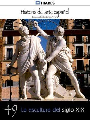 cover image of La escultura del siglo XIX