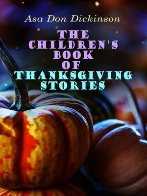 cover image of The Children's Book of Thanksgiving Stories
