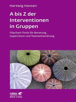 cover image of A bis Z der Interventionen in Gruppen